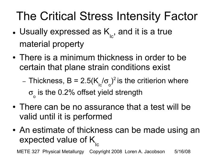 The Critical Stress Intensity Factor