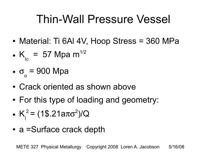Thin-Wall Pressure Vessel