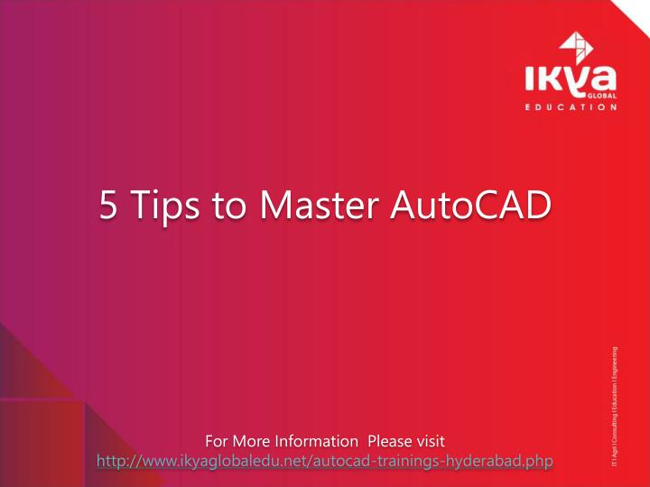 5 tips to master autocad n.