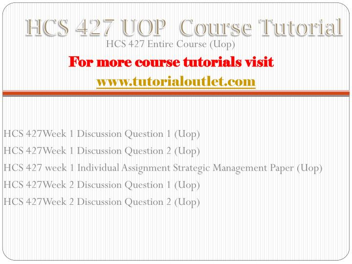Hcs 427 uop course tutorial