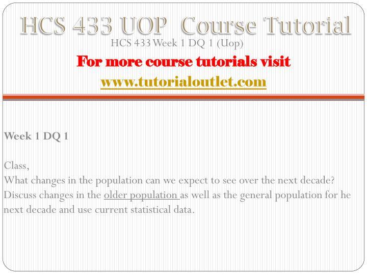 Hcs 433 uop course tutorial1