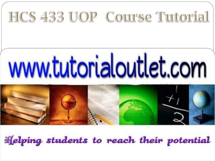 HCS 433 UOP  Course