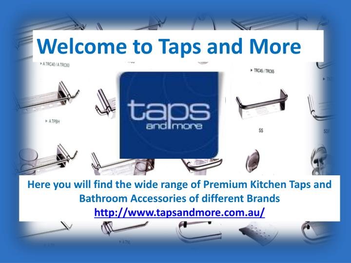Ppt Tapwares And Bathroom Accessories
