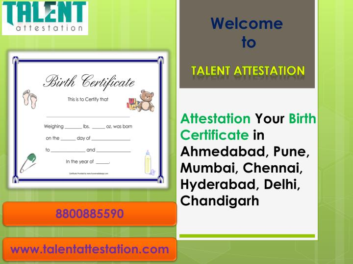 Ppt Attestation Your Birth Certificate In Ahmedabad Pune Mumbai