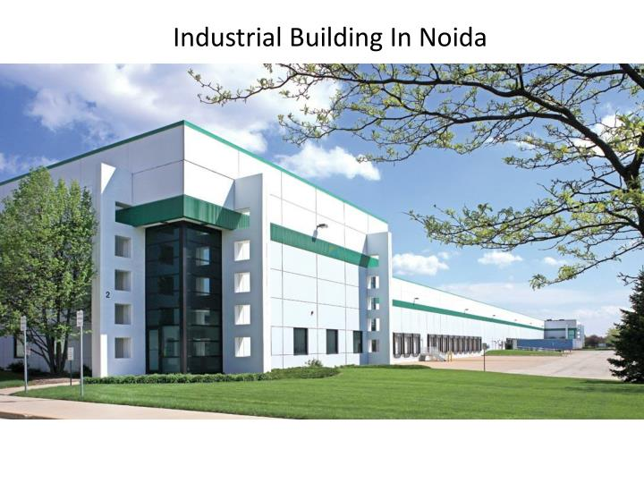 Industrial Building In Noida