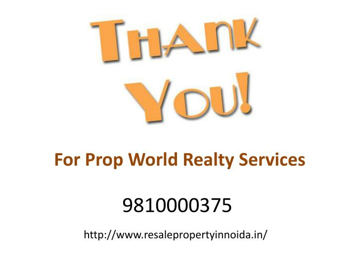 For Prop World Realty Services