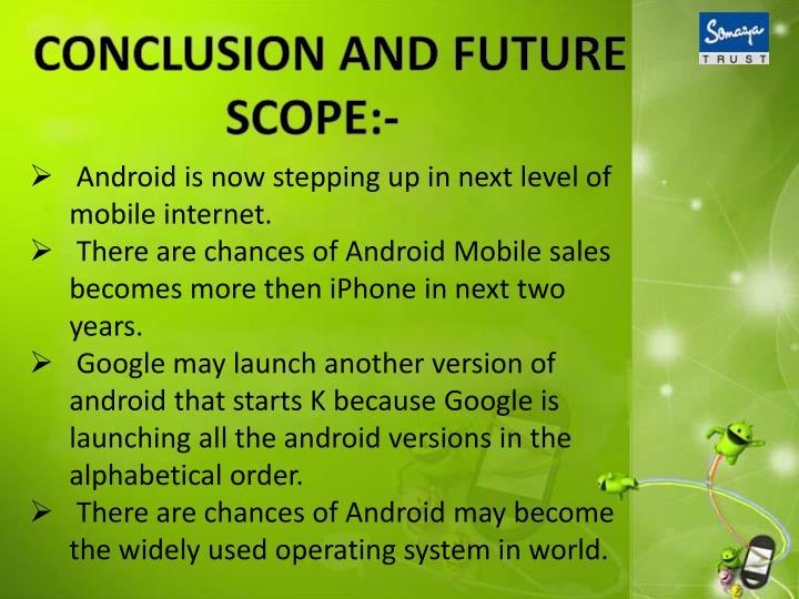 CONCLUSION AND FUTURE SCOPE:-