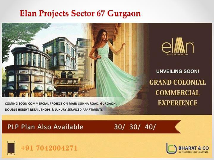Elan projects sector 67 gurgaon