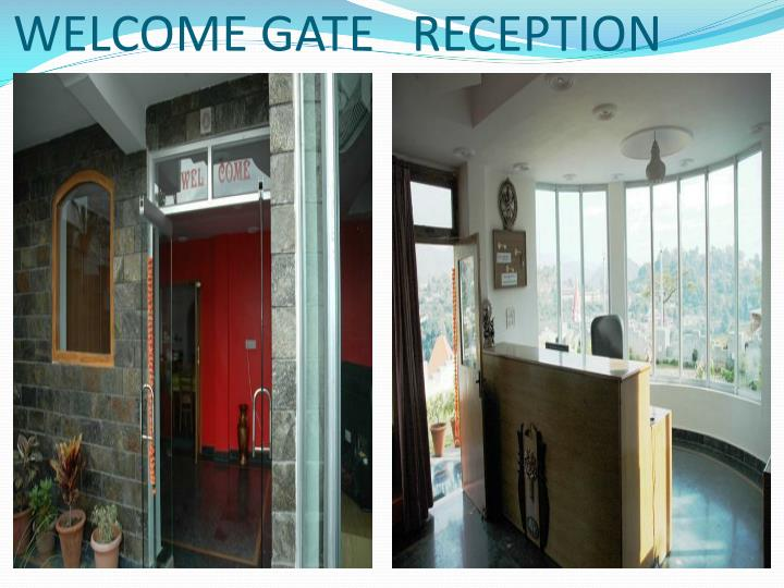 Welcome gate reception