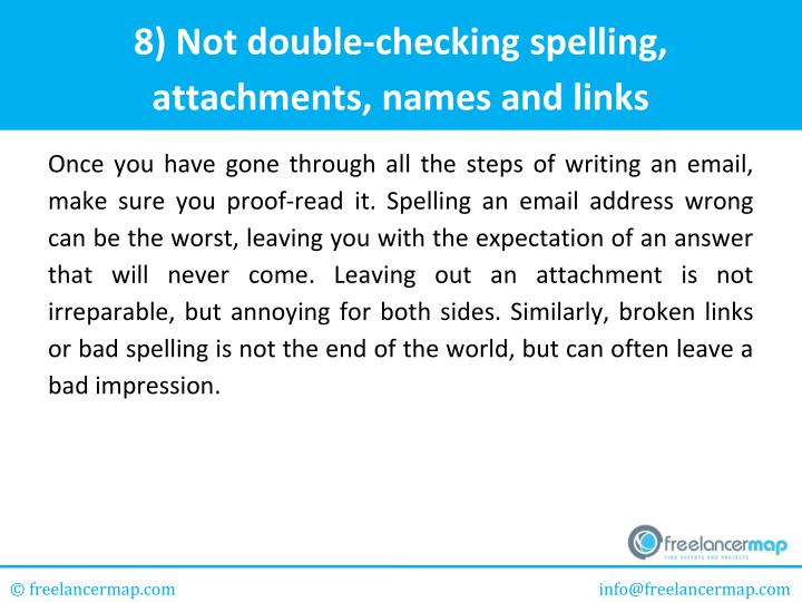8) Not double-checking spelling,