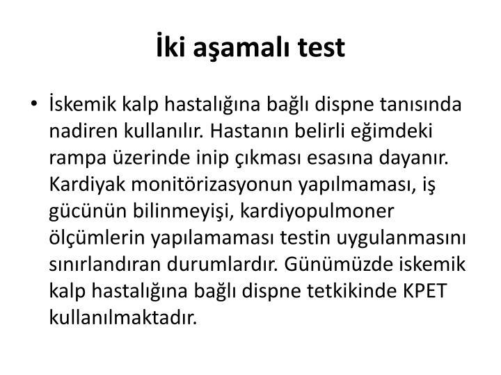 İki aşamalı test