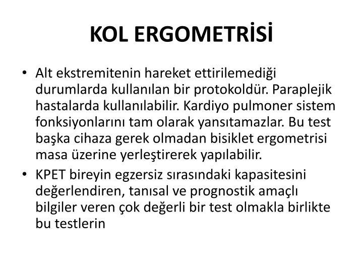 KOL ERGOMETRİSİ