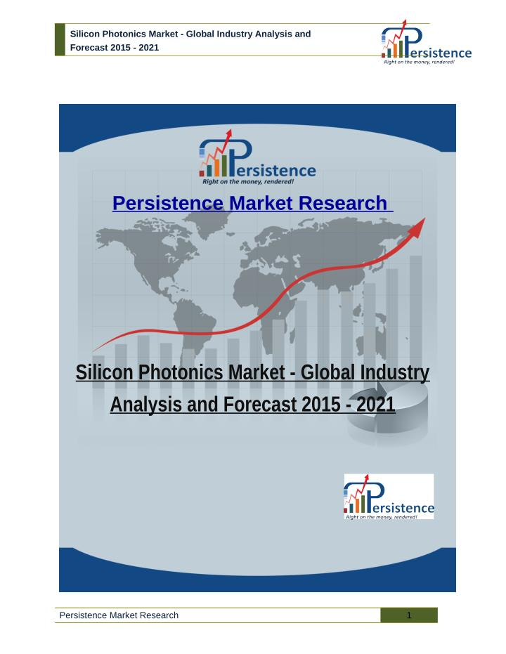 Silicon Photonics Market - Global Industry Analysis and