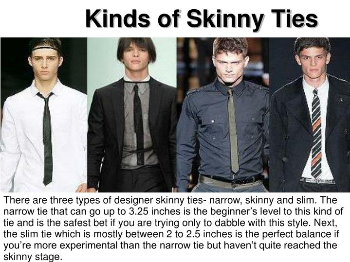 Kinds of Skinny Ties