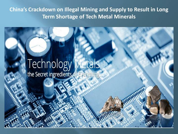 China's Crackdown on Illegal Mining and Supply to Result in Long