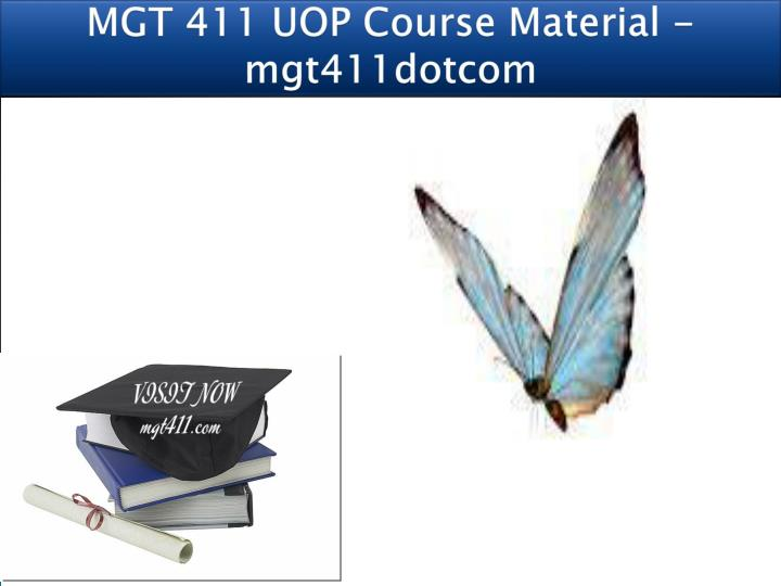 Mgt 411 uop course material mgt411dotcom