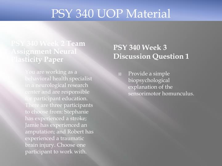 PSY 340 Week 2 Team Assignment Neural Plasticity Paper