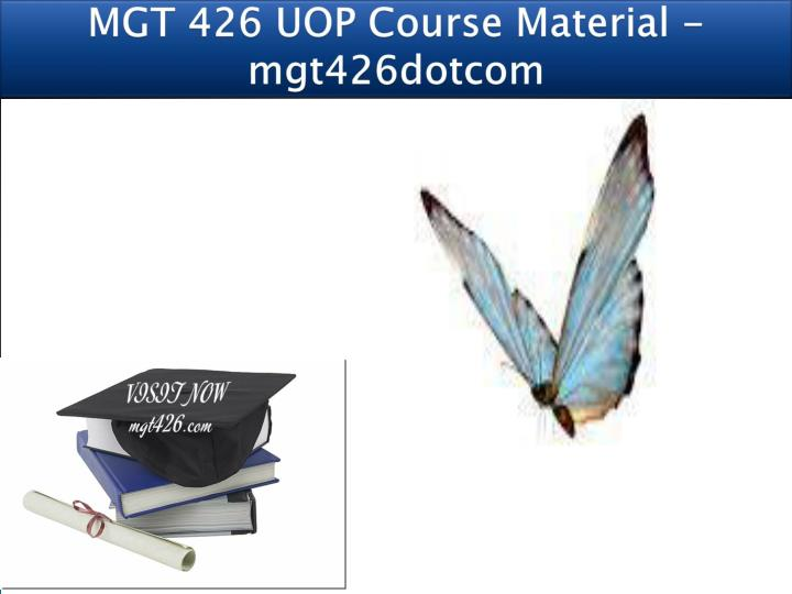 mgt 426 uop course material mgt426dotcom