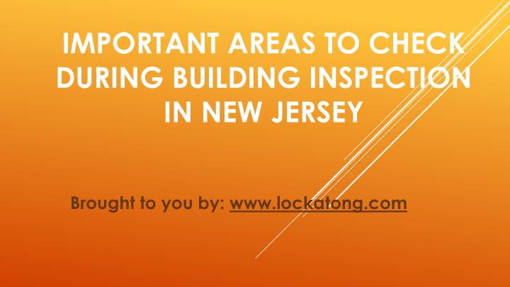 important areas to check during building inspection in new jersey n.