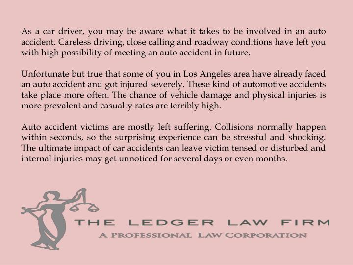 As a car driver, you may be aware what it takes to be involved in an auto