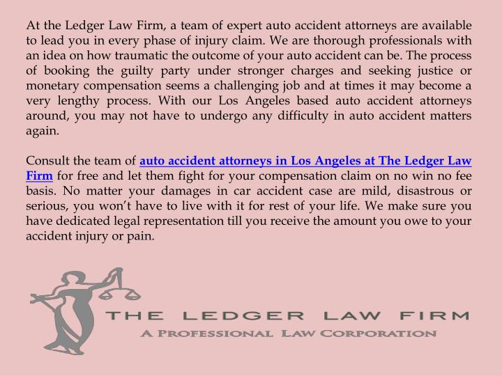 At the Ledger Law Firm, a team of expert auto accident attorneys are available
