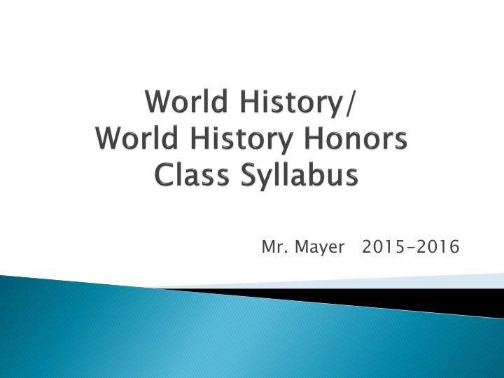 world history world history honors class syllabus