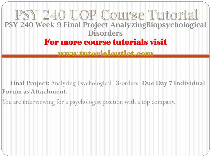 psy 240 final project analyzing psychological disorders