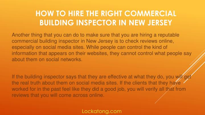 Another thing that you can do to make sure that you are hiring a reputable
