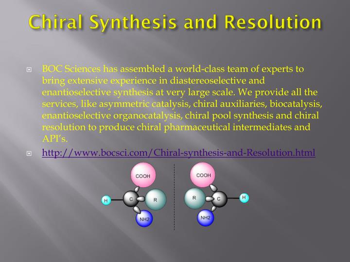 Chiral Synthesis and Resolution