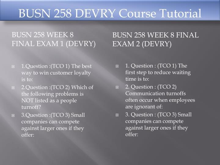 BUSN 258 DEVRY Course