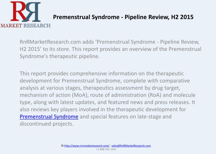 Premenstrual Syndrome - Pipeline Review, H2 2015