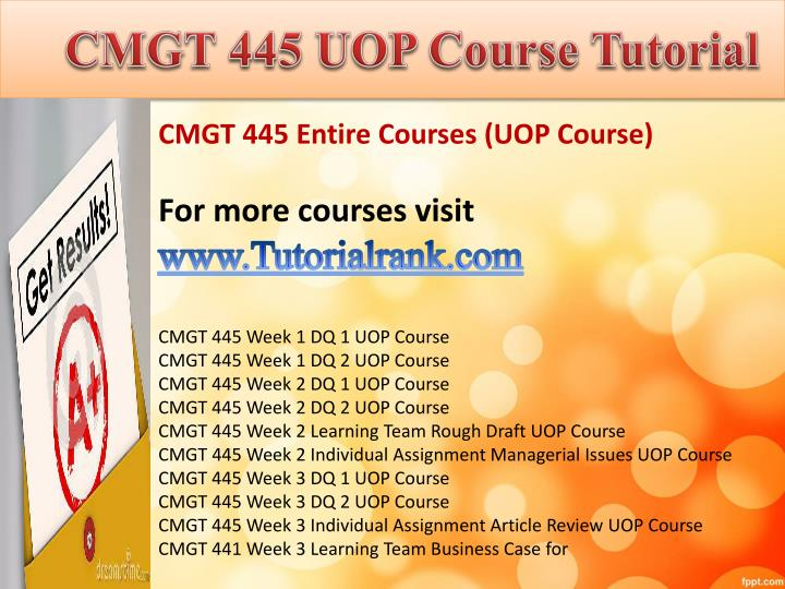 cmgt 445 learning team b paper Cmgt 445 week 3, 4, and 5 individual implementation plan papers and submit an additional copy of your application or site to your learning team forum so.