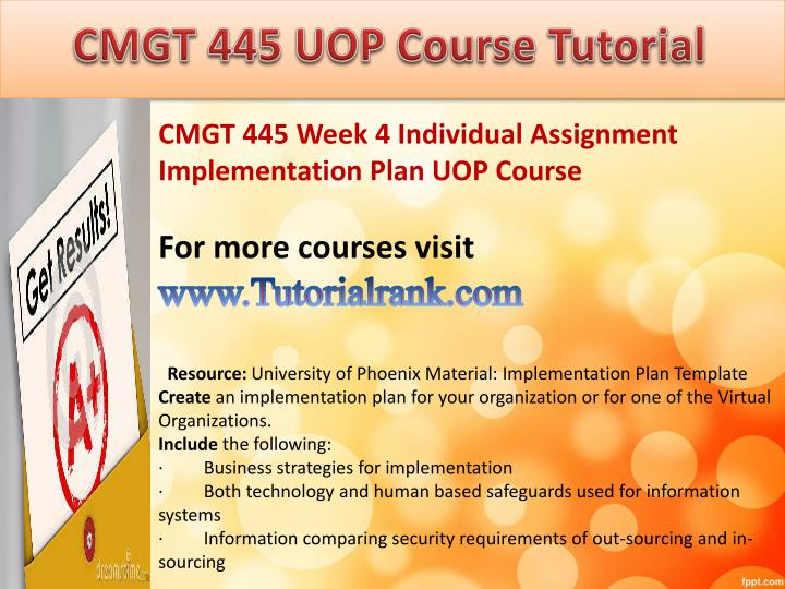 cmgt 445 application implementation week 2 Cmgt 445 application implementation cmgt 445 week 2 over the past 17 years, smith systems consulting has been providing organizations, such as.