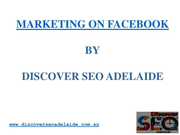 marketing on facebook by discover seo adelaide n.