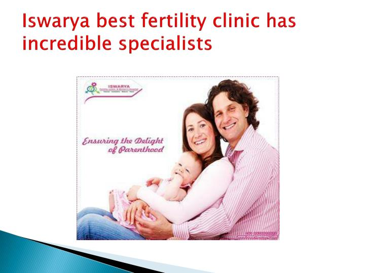 iswarya best fertility clinic has incredible specialists n.