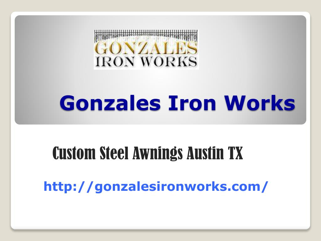 PPT - Custom Steel Awnings Austin TX PowerPoint ...