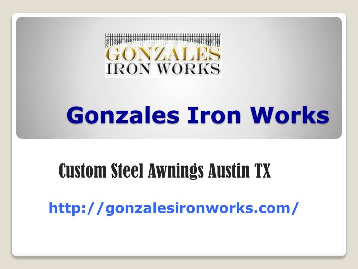 gonzales iron works n.