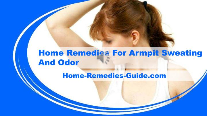 Home Remedies For Armpit Sweating And Odor