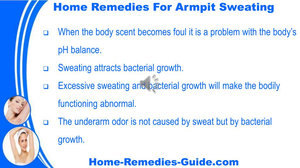 PPT - Home Remedies For Armpit Sweating And Odor PowerPoint