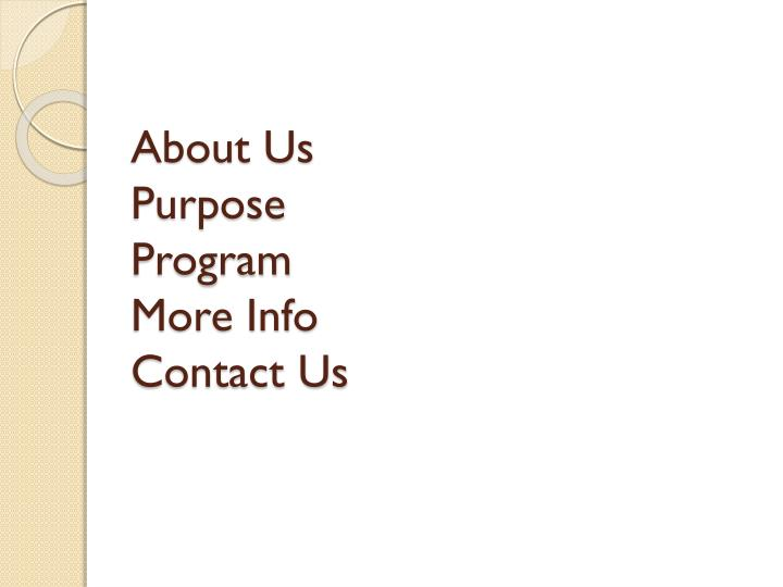 about us purpose program more info contact us n.