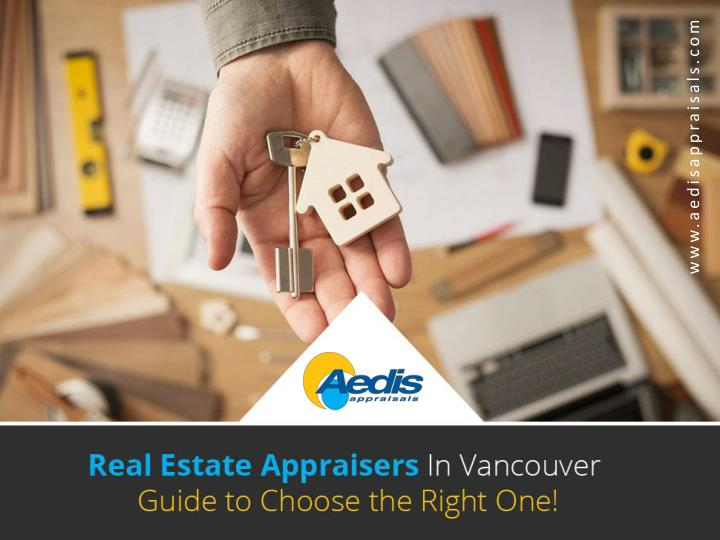 real estate appraisers in vancouver guide to choose the right one n.