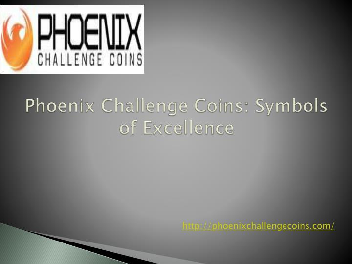 phoenix challenge coins symbols of excellence n.