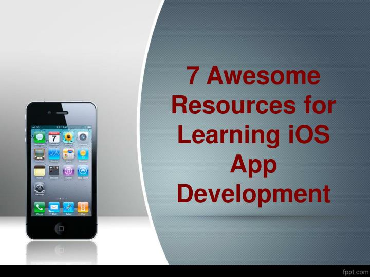 7 awesome resources for learning ios app development n.