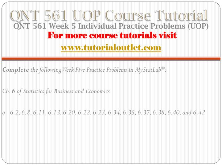 qnt 561 week 6 ppt presentation This link expires 10 minutes after you close the presentation transcript of qnt 561 week 6 com/qnt-561-week-6-business-research-method-paper-ppt-chap-10-11.