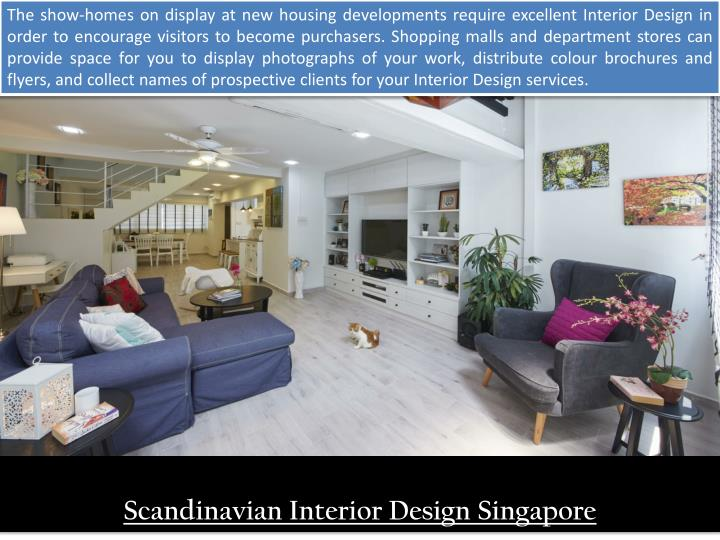 The show-homes on display at new housing developments require excellent Interior Design in order to ...