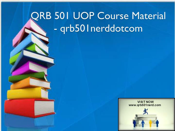 qrb 501 uop course material qrb501nerddotcom n.