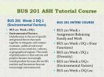bus 201 ash tutorial course1