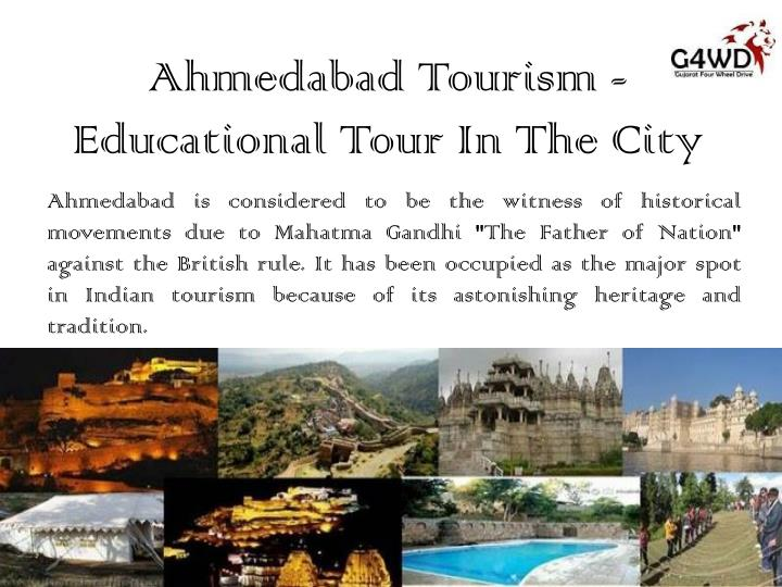 ahmedabad tourism educational tour in the city n.