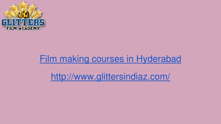 film making courses in hyderabad n.