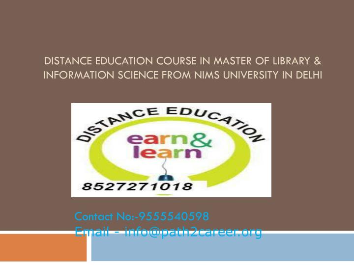 distance education course in master of library information science from nims university in delhi n.